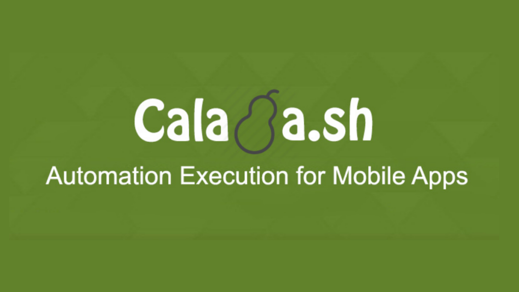Calabash- Best Android Apps Testing Tools