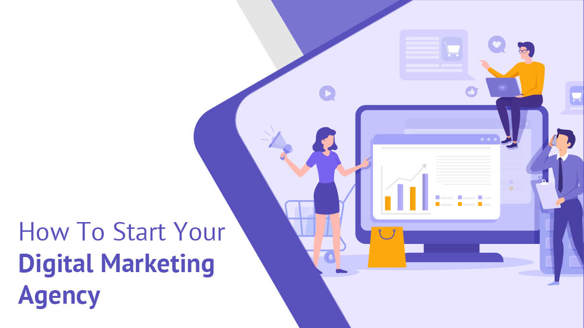 How To Start Your Digital Marketing Agency?